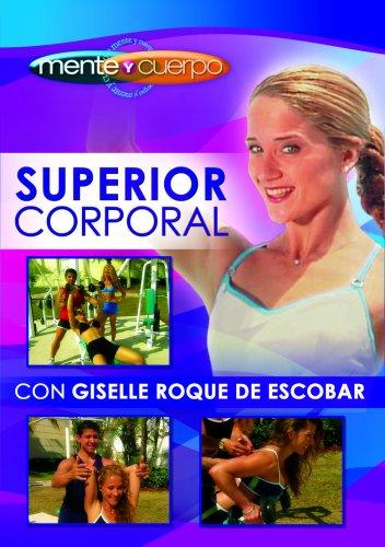 Menete y Cuerpe: Superior Corporal