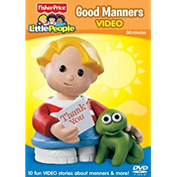 Fisher Price The Little People Good Manners Video