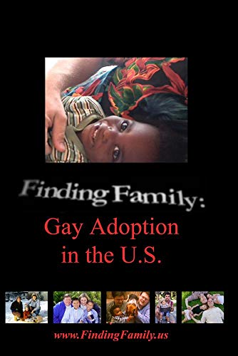 Finding Family: Gay Adoption in the U.S.