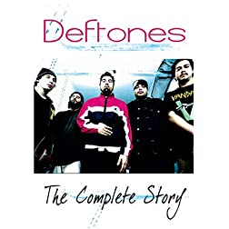 Deftones - The Complete Story