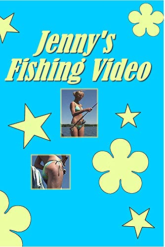 Jenny's Fishing Video