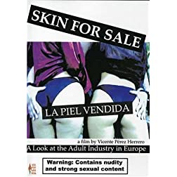 Skin for Sale (La Piel Vendida)