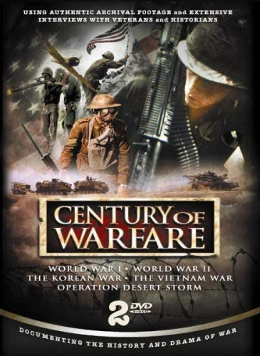 Century of Warfare: WWI Thru Desert Storm