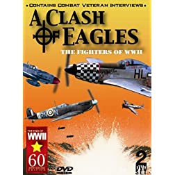 Clash of Eagles: Fighter Aircraft of WWII