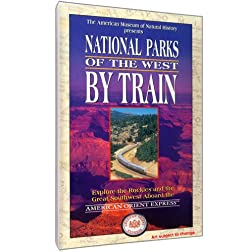 National Parks of the West by Train