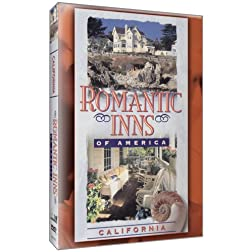 Romantic Inns of America: California