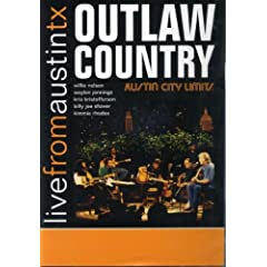 Live from Austin Tx-Outlaw Country
