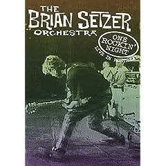 The Brian Setzer Orchestra: One Rockin' Night - Live in Montreal