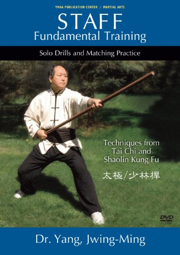 Taiji & Shaolin Staff Fundamental Training (YMAA Tai Chi - Kung Fu)