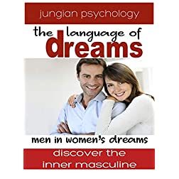 LANGUAGE OF DREAMS: MEN IN WOMEN'S DREAMS
