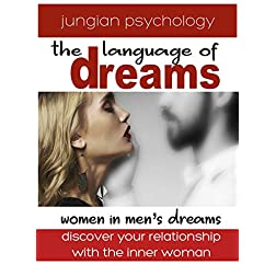 LANGUAGE OF DREAMS: WOMEN IN MEN'S DREAMS.