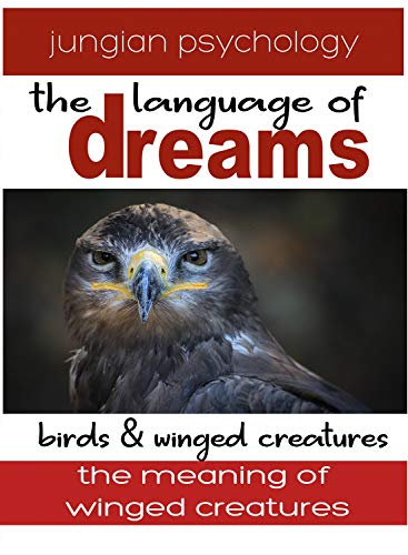 LANGUAGE OF DREAMS: BIRDS & FLYING CREATURES 2