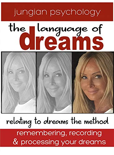 LANGUAGE OF DREAMS : RELATING TO DREAMS - THE METHOD.