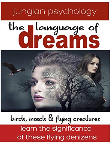 LANGUAGE OF DREAMS: BIRDS & FLYING CREATURES # 1.