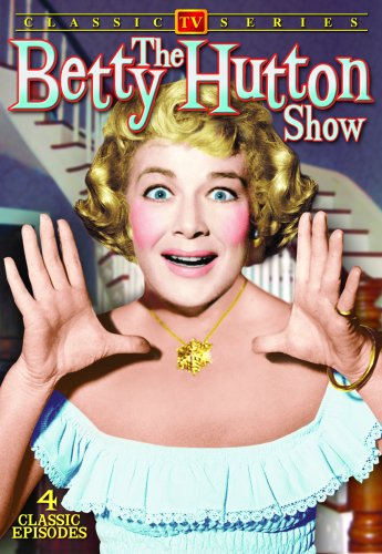 Betty Hutton Show Vol. 1