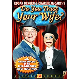 Do You Trust Your Wife Vol. 1