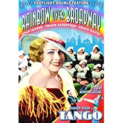 Tango/Rainbow Over Broadway