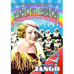Tango/Rainbow Over Broadway