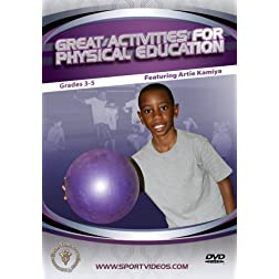 Great Activities for Physical Education: Grades 3-5