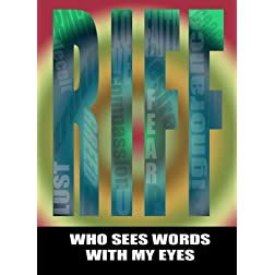 RIFF / Who Sees Words with my Eyes