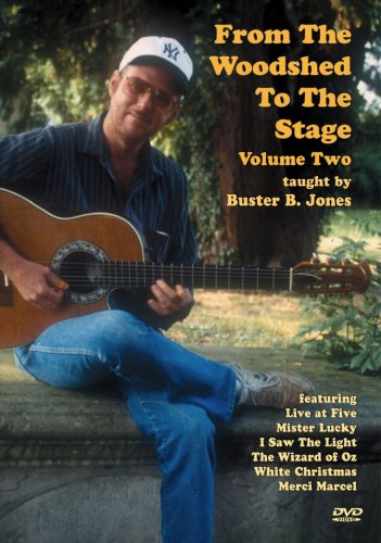 From The Woodshed To The Stage. Volume 2