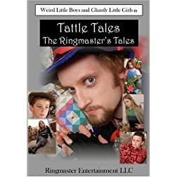 Tattle Tales: The Ringmaster's Tales