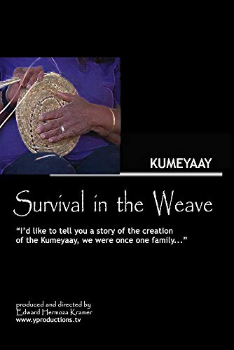 Survival in the Weave - Kumeyaay