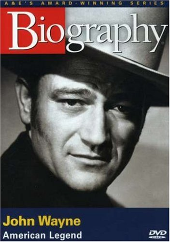 Biography - John Wayne: American Legend