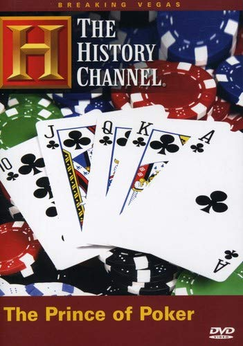Breaking Vegas - The Prince of Poker (History Channel)