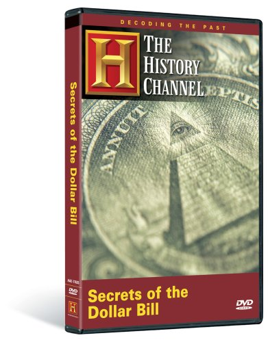 Decoding the Past - Secrets of the Dollar Bill (History Channel)