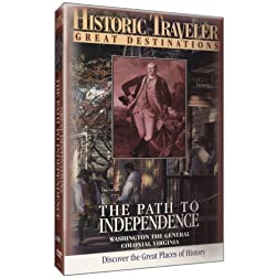 Historic Traveler: The Path to Independence