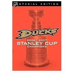 NHL Stanley Cup Champions 2006-2007: Anaheim Ducks