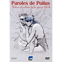 Paroles De Poilus:Lettres De Soldats