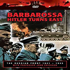 The The Russian Front: Barbarossa - Hitler Turns East