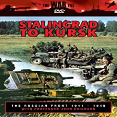 The The Russian Front: From Stalingrad to Kursk