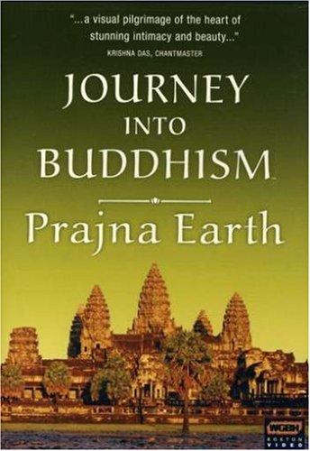 Journey Into Buddhism: Prajna Earth