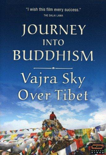 Journey Into Buddhism: Vajra Sky Over Tibet