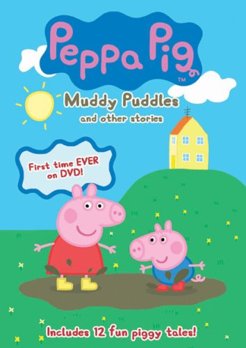 Peppa Pig: Muddy Puddles and Other Stories