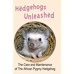 Hedgehogs Unleashed