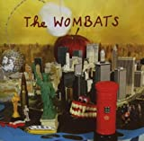 The Wombats by The Wombats
