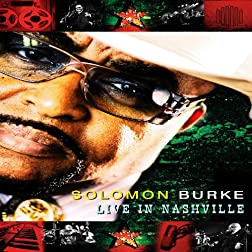 Solomon Burke: Live in Nashville