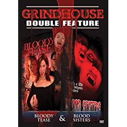 Grindhouse Double Feature: Horror - Blood Sister / Bloody Tease