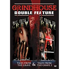 Grindhouse Double Feature: Horror - Tales from the Grave/Tales from the Grave 2