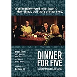 Dinner For Five, Episode 38: Jeff Garlin, Neve Campbell, Henry Winkler, Dave Foley