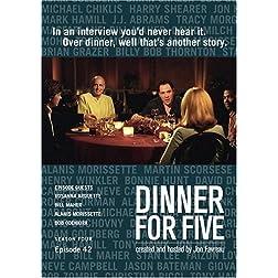 Dinner For Five, Episode 42: Alanis Morissette, Bob Odenkirk, Bill Maher, Rossanna Arquette