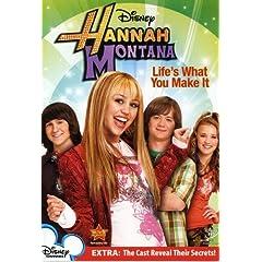 Hannah Montana - Life's What You Make It