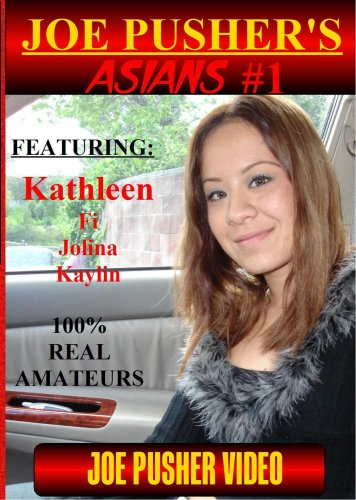 Joe Pusher's Asians Volume 1