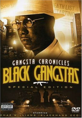 Gangsta Chronicles: Black Gangstas (Spec)