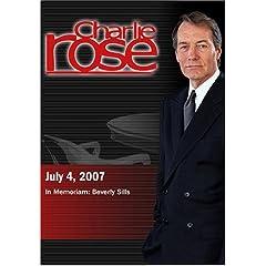 Charlie Rose - In Memoriam: Beverly Sillsa  (July 4, 2007)