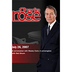 Charlie Rose - Wesley Clark / Bob Shrum (July 26; 2007)